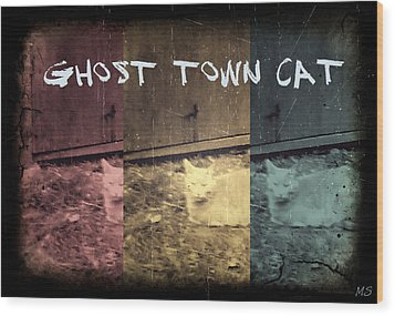 Ghost Town Cat Wood Print by Absinthe Art By Michelle LeAnn Scott