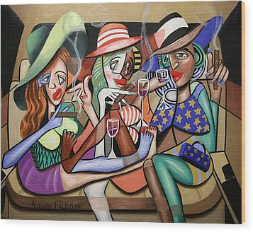 Girls Night Out Wood Print by Anthony Falbo