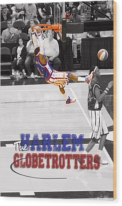 Globetrotters Super Slam Wood Print by Robert Saunders Jr