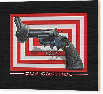 Gun Control Wood Print by Mike McGlothlen