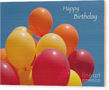 Happy Birthday Balloons Wood Print by Ann Horn
