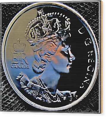 Her Majesty Elisabeth The Second  Coin Wood Print by Danielle  Parent