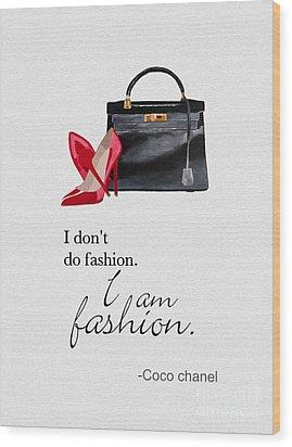 I Am Fashion Wood Print by Rebecca Jenkins