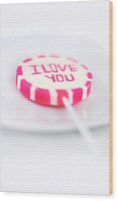 I Love You My Sweet Wood Print by Gynt