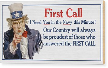 I Need You In The Navy - Uncle Sam Wwi Wood Print by War Is Hell Store