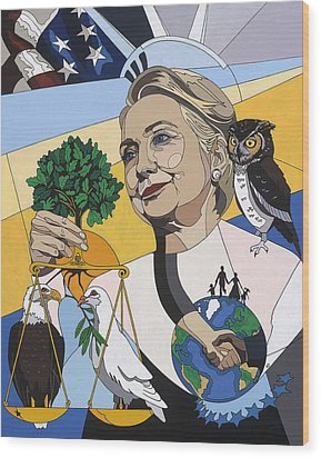 In Honor Of Hillary Clinton Wood Print by Konni Jensen