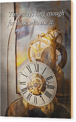 Inspirational - Time - A Look Back In Time - Da Vinci Wood Print by Mike Savad
