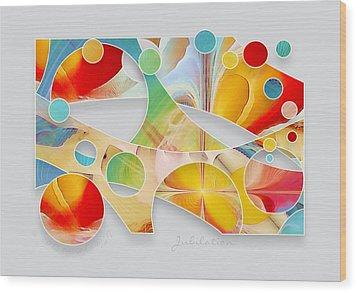 Jubilation Wood Print by Gayle Odsather
