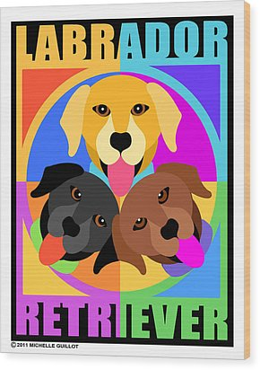 Labrador Retrievers Wood Print by Michelle Guillot