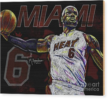 Lebron James Wood Print by Maria Arango