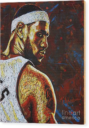 Lebron  Wood Print by Maria Arango