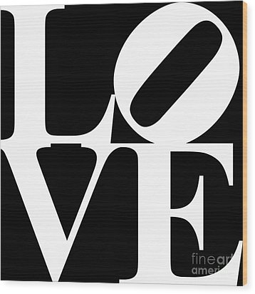 Love 20130707 White Black Wood Print by Wingsdomain Art and Photography