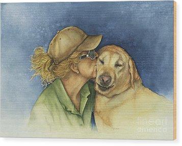 Love Me Love My Dog Wood Print by Nan Wright