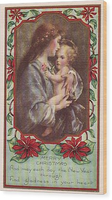 Merry Christmas Virgin And Child Wood Print by Olde Time  Mercantile