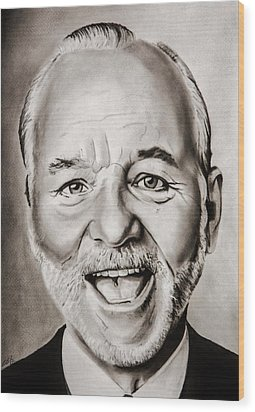 Mr Bill Murray Wood Print by Brian Broadway