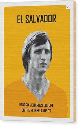 My Cruijff Soccer Legend Poster Wood Print by Chungkong Art