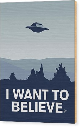 My I Want To Believe Minimal Poster-xfiles Wood Print by Chungkong Art