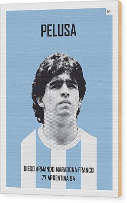 My Maradona Soccer Legend Poster Wood Print by Chungkong Art