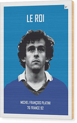 My Platini Soccer Legend Poster Wood Print by Chungkong Art