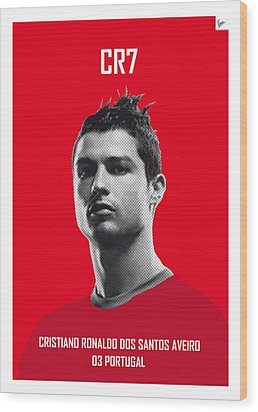 My Ronaldo Soccer Legend Poster Wood Print by Chungkong Art