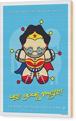 My Supercharged Voodoo Dolls Wonder Woman Wood Print by Chungkong Art