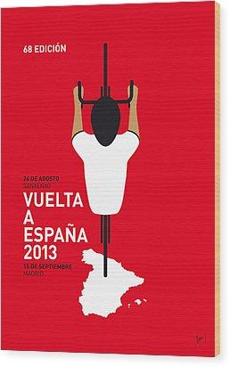 My Vuelta A Espana Minimal Poster - 2013 Wood Print by Chungkong Art