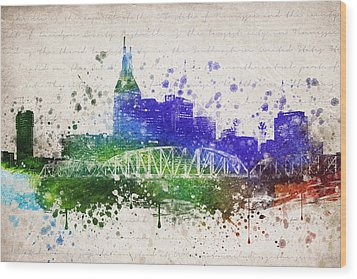 Nashville In Color Wood Print by Aged Pixel