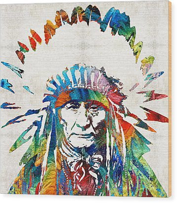 Native American Art - Chief - By Sharon Cummings Wood Print by Sharon Cummings