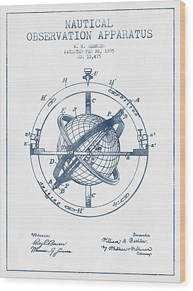 Nautical Observation Apparatus Patent From 1895  -  Blue Ink Wood Print by Aged Pixel
