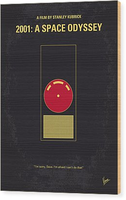 No003 My 2001 A Space Odyssey 2000 Minimal Movie Poster Wood Print by Chungkong Art