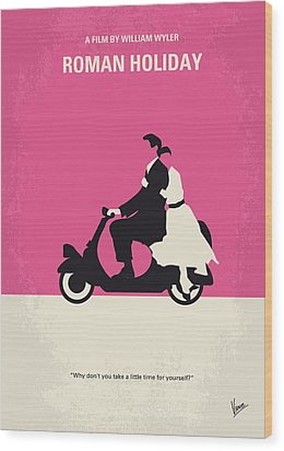 No205 My Roman Holiday Minimal Movie Poster Wood Print by Chungkong Art