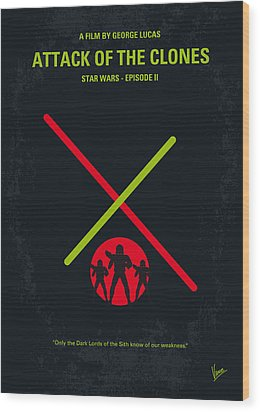 No224 My Star Wars Episode II Attack Of The Clones Minimal Movie Poster Wood Print by Chungkong Art