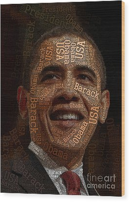 Obama Typography Art Wood Print by Boon Mee