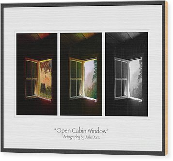 Open Cabin Window Trio Wood Print by Julie Dant