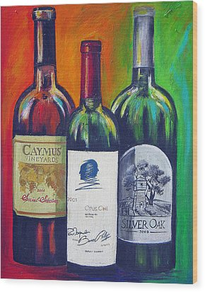 Opus One Caymus And  Silver Oak Wood Print by Sheri  Chakamian
