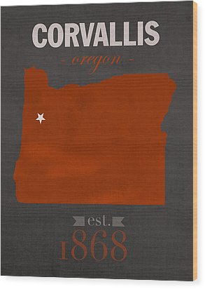 Oregon State University Beavers Corvallis College Town State Map Poster Series No 087 Wood Print by Design Turnpike