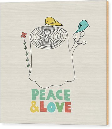 Peace And Love Wood Print by Eric Fan