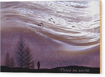 Peace On Earth Wood Print by Holly Kempe