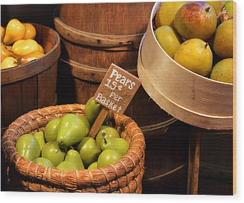 Pears - 15 Cents Per Basket Wood Print by Christine Till