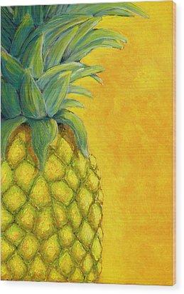 Pineapple Wood Print by Karyn Robinson