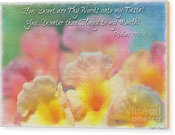 Pink And Yellow Lantana With Verse Wood Print by Debbie Portwood