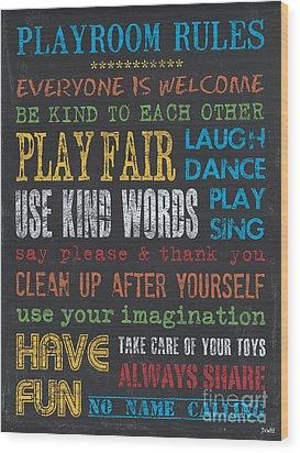 Playroom Rules Wood Print by Debbie DeWitt