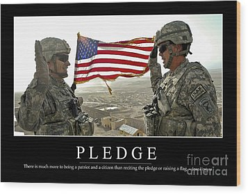 Pledge Inspirational Quote Wood Print by Stocktrek Images