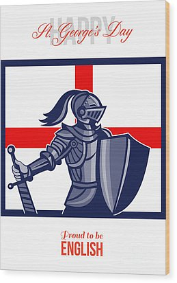 Proud To Be English Happy St George Day Card Wood Print by Aloysius Patrimonio