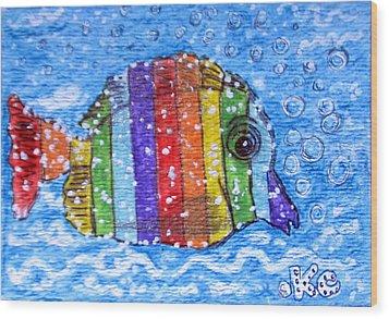 Rainbow Fish Wood Print by Kathy Marrs Chandler