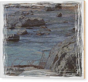 River Flows Wood Print by Bobbee Rickard