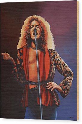 Robert Plant Of Led Zeppelin Wood Print by Paul Meijering