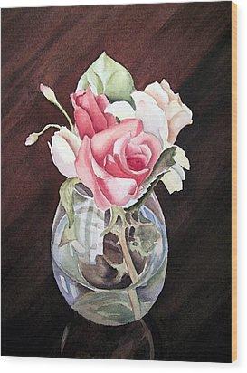 Roses In The Glass Vase Wood Print by Irina Sztukowski