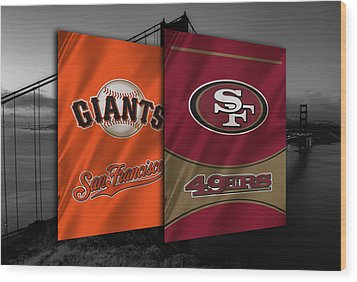 San Francisco Sports Teams Wood Print by Joe Hamilton