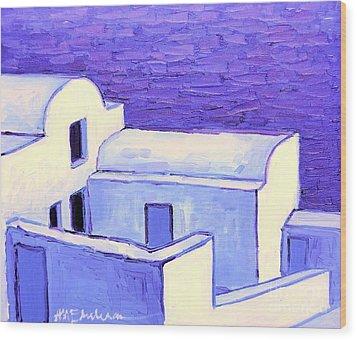 Santorini Houses Wood Print by Ana Maria Edulescu